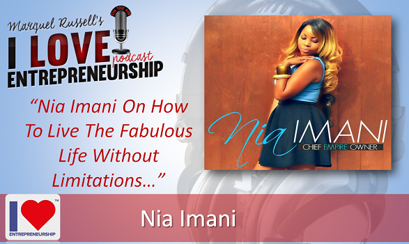 105: Nia Imani On How To Live The Fabulous Life Without Limitations