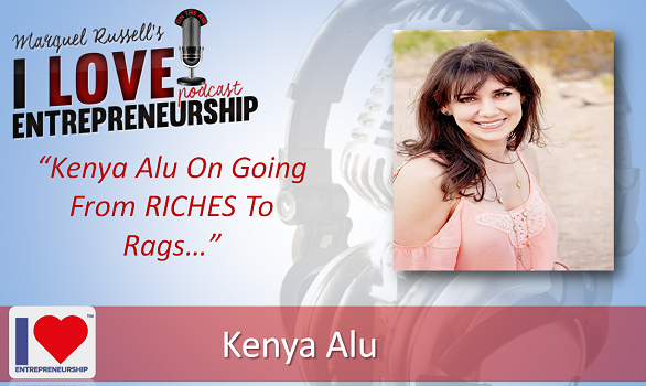 108: Kenya Alu On Going From Riches To Rags